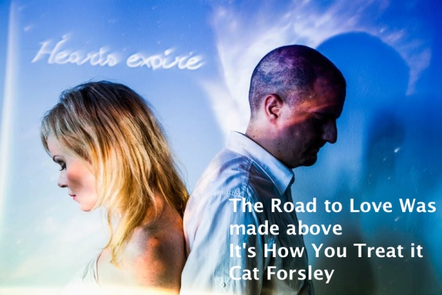 The road to love ......... cat forsley